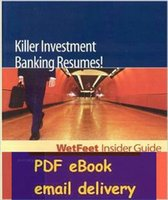 banking guides - Killer Investment Banking Resumes nd edition WetFeet Insider Guide