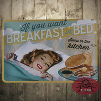auto wanted - TIN SIGN IF YOU WANT Breakfast in bed Metal Decor Wall Art Auto Shop Garage Cave