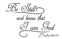 bible nature - Be Still and Know I am God Bible Religious wall stickers home decor living room wall pictures bedroom wallpaper murals