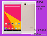 Wholesale P300 Quad Core IPS G G G Phablets Resolution mtk6582 Phone Tablets Android Dual Sim Card Dual Camera Tablet PC