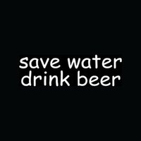 bar mirrors beer - Car Stickers Save Water Drink Beer Sticker Funny For Car Window Truck Vinyl Decal Bumper Bar Brew