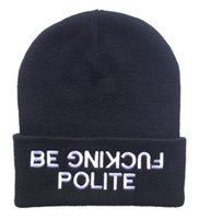 Cheap E-CFreeshipping Hiphop BE FUCKING POLITE Beanies caps classic men & women's designer knitted beanie hats wholesale & dropship !