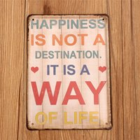 art destinations - Retro Tin Sign Metal Poster Happiness is not a destination IT IS A WAY OF LIFE Vintage Tin Signs Wall House Art Decor Bar CM