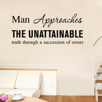 approaching men - Man approached the unstainable truth through a succession of errors quote wall stickers decal words wall graphics transfer PVC decal