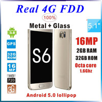 Wholesale First Release Real G FDD LTE S6 G9200 G920F best version android smartphone Show Octa core G RAM G ROM MP Camera With Logo