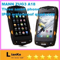 Wholesale 4 Inch MANN ZUG3 A18 Three proofing smart phone IP68 Four core Dual SIM Card dual Standby WCDMA GSM Android G G Mobile phone DHL