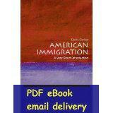 american immigration - American Immigration A Very Short Introduction