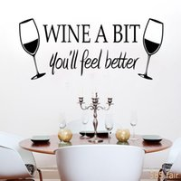 better walls - dining room decor English proverb wall stickers WINE A BIT you will feel better Removable wall decals quotes P3
