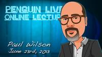 Big Kids Cloth  Paul Wilson Penguin Live Online Lecture, only magic teaching video Send via email, close up magic