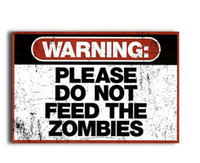 animal feed packaging - Best Selling x75CM Wall decals Art Poster Warning Please Do Not Feed The Zombies Print Poster