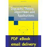 applications mathematics - Digraphs Theory Algorithms and Applications nd edition Springer Monographs in Mathematics