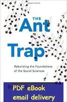 ant traps - The Ant Trap Rebuilding the Foundations of the Social Sciences Oxford Studies in Philosophy of Science