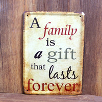 Cheap Metal Vintage Tin Signs A family is a gift Plaque Metal Pub Wall Tavern Garage Shabby Chic Decor Home Shop Wall Hanging Art