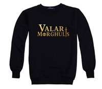 Wholesale New Fashion man women Valar Morghulis game of thrones O Neck Sweatshirt Hoodies cotton sport Hiphop street dance Top