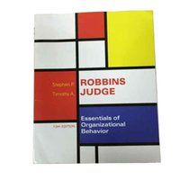 author books - 2016 Essentials of Organizational Behavior th Edition by Author Stephen P Robbins and Timothy A Judge University Book