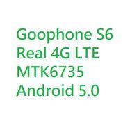 Wholesale Goophone S6 G LTE Bit Quad Core MTK6735 GHz GB GB GB Android Lollipop inch MP Camera Nano Sim Card Smartphone