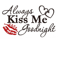 Wholesale ALWAYS KISS ME GOODNIGHT HEARTS LIPS Vinyl Wall Stickers Art Decals Home Decoration Living Room Sticker