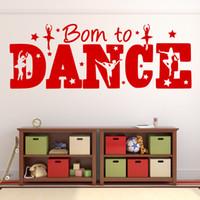 art schools europe - Born to Dance Vinyl Wall Art Decals Wall Stickers for Bedroom School Decor