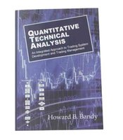 b development - 2016 New Book Quantitaltive Technical Analysis by Howard B Bandy An integrated approach to trading system development