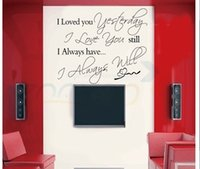 Wholesale I always Love You loving home decor creative quote wall decal vinyl wall sticker Couples Loving wallpaper