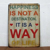 Wholesale 5pcs Metal Sign shabby chic Happiness is a way of life painting retro vintage finishing furniture decor painting cm