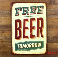 Wholesale FREE BEER TOMORROW Tin Sign Bar pub home Wall Decor Retro Metal Art Poster