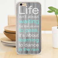 apple quotes - Life is about learning dancing in the rain quote Soft TPU Case for iPhone S S SE C Plus Skin