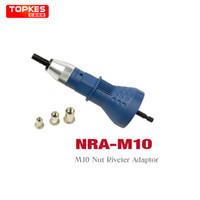 adaptor taiwan - Taiwan TOPKES Electric Rivet Nut Gun riveting tool riveting Drill Adaptor Insert nut tool riveter adaptor NRA M10 T03021