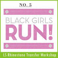 Wholesale Fashion Black Girls RUN custom iron on rhinestone transfer FAST shippment from China