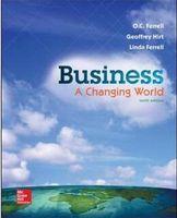 Wholesale 2016 Business A Changing World th Edition by O C Ferrell Geoffrey Hirt Linda Ferrell