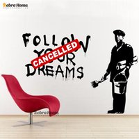 bedroom design paint - Banksy Graffiti Follow Your Dreams Cancelled Painting Man Vinyl Art Wall Sticker Decal Mural Wallpaper Home Decoration