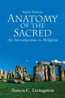 Wholesale 2016 New Anatomy of the Sacred An Introduction to Religion th Edition by James C Livingston Emeritus