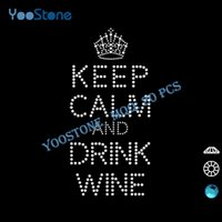 best wines world - World Best Selling Products Keep Calm And Drink Wine Iron On Rhinestone Transfer Design For Sports t Shirts