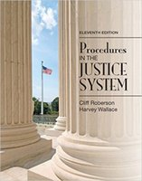 Wholesale Hot Sale Procedures in the Justice System th Edition th Edition by Cliff Roberson Author Harvey Wallace Author