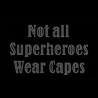 best clothing iron - Best Rhinestone Motif Transfer Design pcsNot All Superheroes Wear Capes Iron On Rhinestone Transfer For Child Clothing