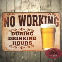 Wholesale No Working During Drinking Hours Beer Larger Retro metal Aluminium Sign vintage decor