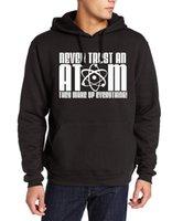atom hoodie - Never Trust an Atom They Make Up Everything men funny hip hop sweatshirts new harajuku brand tracksuits kpop fleece hoodies