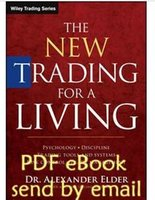alexander elder - Alexander Elder The New Trading for a Living Psycholog DisciplineTrading Tools and Systems Risk Control