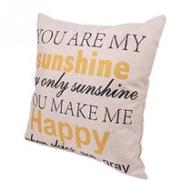 Wholesale YOU ARE MY SUNSHINE YOU MAKE ME HAPPY Fashion letter linen Throw Pillow Cases Home Decorative Cushion Cover Square cmx45cm
