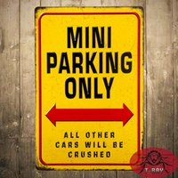 aluminum parking signs - quot Mini Parking Only All Other Cars Will Be Crushed quot Metal Tin Signs Metal Crafts Garage Restaurant Pub Bar Home Wall Decor