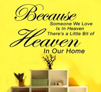 bathroom heaven - Because Someone We Love is in Heaven Wall Stickers PVC Quotables Saying Wall Mural Art Decals Home Room Decor WS302