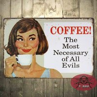 Wholesale Coffee The Most Necessary of all Evils Metal sign vintage home decor coffee poster Tin wall plaque F