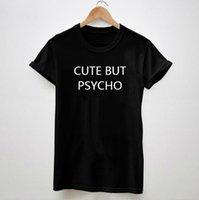 big but women - CUTE BUT PSYCHO Letters Print Women Tshirt Cotton Casual Shirt For Lady White Black Top Tees Big Size S XXXL Drop Ship TZ200