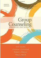 Wholesale 2016 Group Counseling Strategies and Skills th Edition by Ed E Jacobs Christine J Schimmel Robert L L Masson