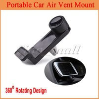 Cheap 50pcs Free DHL Flexible Portable Air Vent Mount For Smart phone GPS 360 Rotation Bracket With Retail Box