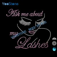 ask white - Rhinestone Motif New Trend Ask Me About My Lashes Lady Rhinestone Motif
