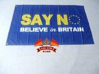 believe sayings - say n believe in britain Flag x5 FT X90CM Banner D
