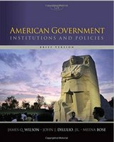 Wholesale American Government Institutions and Policies Brief Version th Edition by James Q Wilson Jr John J DiIulio Meena