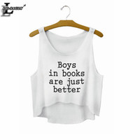 better books - quot Boys in books are just better quot Letters White Crop Tops Summer Style Fashion Women T shirts Sleeveless Tank Tops Sexy