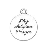 adoption necklaces - Myshape Charms Jewelryh engraved MY ADOPTION PRAYER double sides circle silver plated charms the pendant for bracelets necklaces